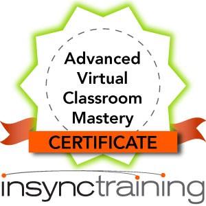 Advanced Virtual Classroom Mastery Certificate