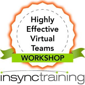 Highly Effective Virtual Teams Workshop
