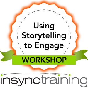 Using Storytelling to Engage Workshop